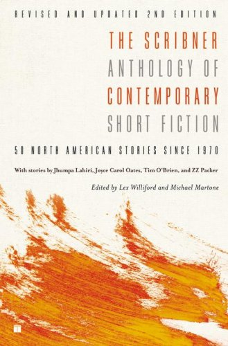 The Scribner Anthology of Contemporary Short Fiction (Revised and Updated 2nd Edition)