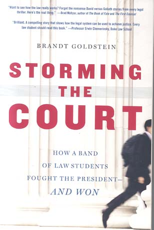 Storming the Court: How a Band of Law Students Fought the President -- And Won
