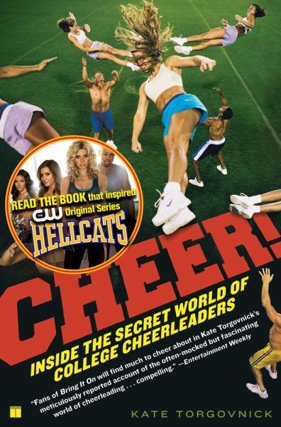 Cheer!: Inside the Secret World of College Cheerleaders