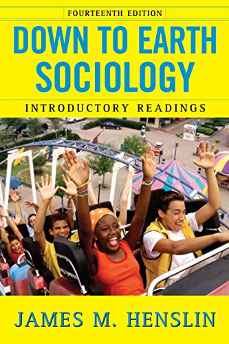 Down to Earth Sociology: Introductory Readings (Fourteenth Edition)