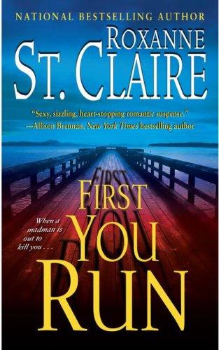 First You Run (The Bullet Catchers, Book 4)