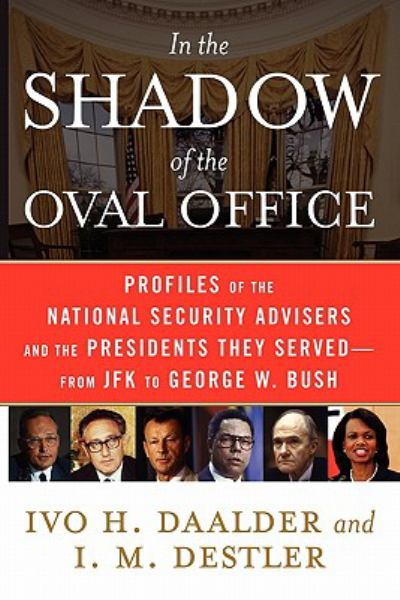 In the Shadow of the Oval Office