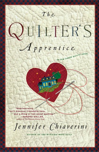 The Quilter's Apprentice (Elm Creek Quilts Series)