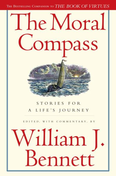 The Moral Compass: Stories for A Life's Journey
