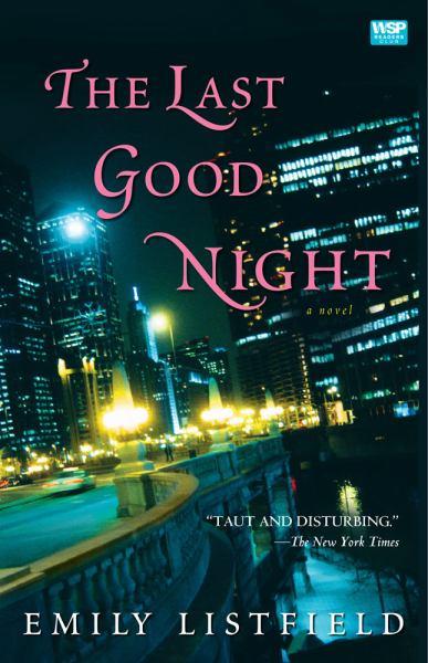 The Last Good Night
