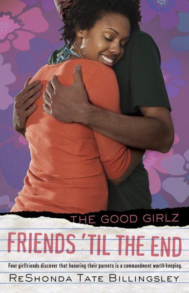 Friends 'til the End (Good Girlz)