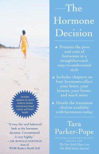 The Hormone Decision