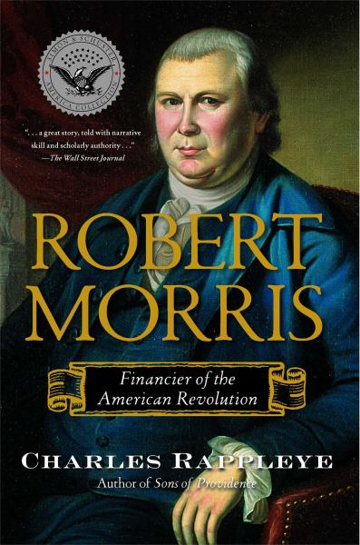 Robert Morris - Financier of the American Revolution