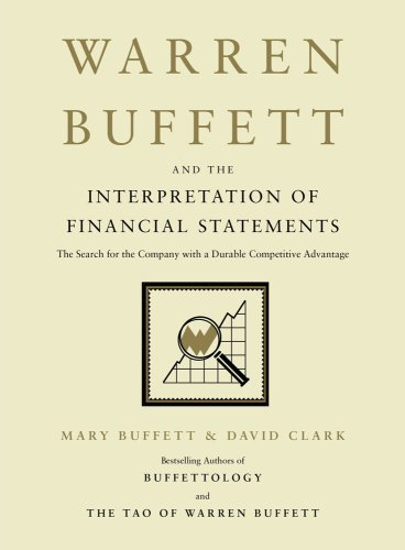 Warren Buffett and the Interpretation Of Fincial Statements