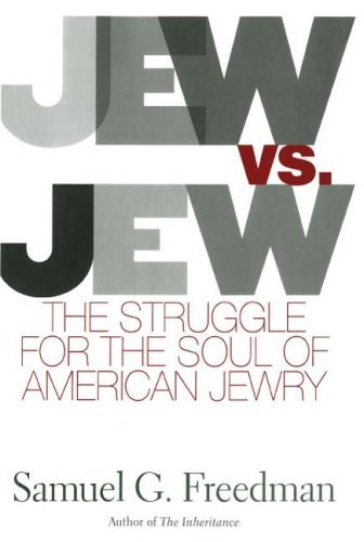 Jew vs Jew: The Struggle for the Soul of American Jewry