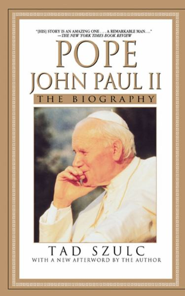 Pope John Paul II: The Biography