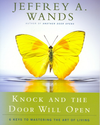 Knock and the Door Will Open