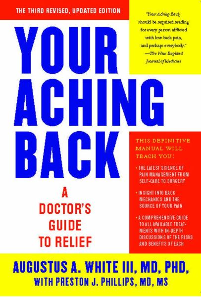 Your Aching Back: A Doctor's Guide to Relief (Third Revised, Updated Edition)