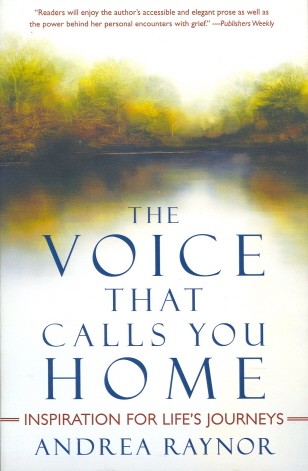 The Voice That Calls You Home: Inspiration for Life's Journeys