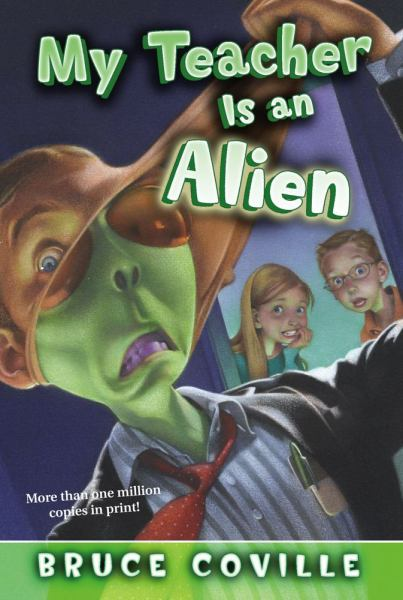 My Teacher Is an Alien (My Teacher, Bk. 1)