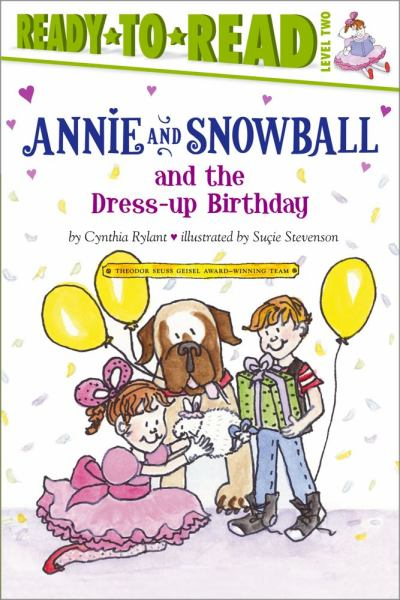 Annie and Snowball and the Dress-Up Birthday (Ready-to-Read, Level 2)