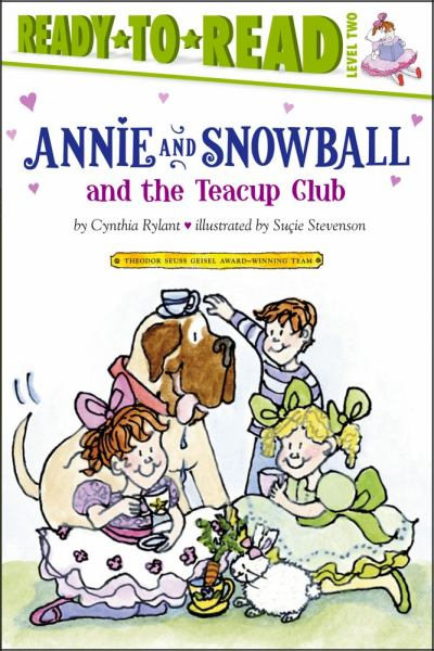 Annie and Snowball and the Teacup Club (Ready-to-Read, Level 2)
