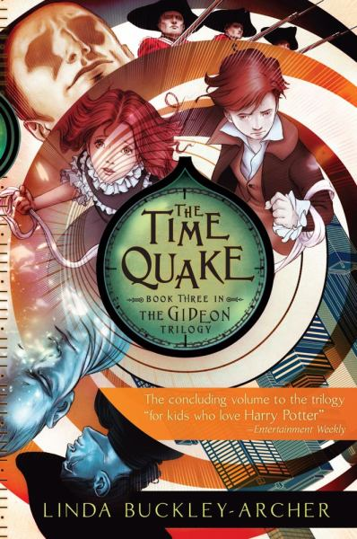 The Time Quake  (Book Three In The Gideon Trilogy)