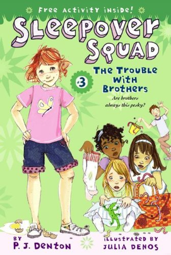 The Trouble With Brothers (Sleepover Squad, Bk 3)