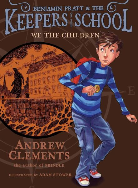 We the Children (Benjamin Pratt & the Keepers of the School, Bk.1)