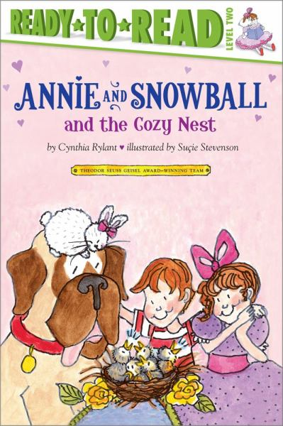 Annie and Snowball and the Cozy Nest (Ready-to-Read, Level 2)