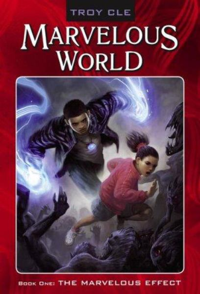 The Marvelous Effect (Marvelous World, Bk. 1)
