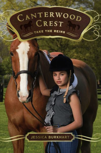 Take the Reins  (Canterwood Crest Bk. 1)