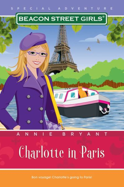 Charlotte in Paris (Beacon Street Girls Special Advneture)