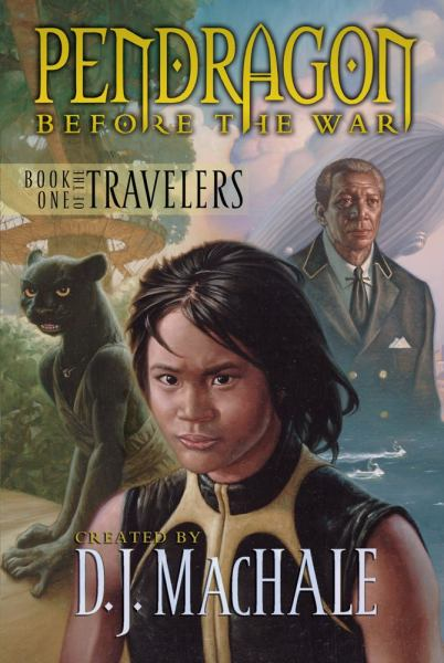Book One of the Travelers (Pendragon: Befor the War)