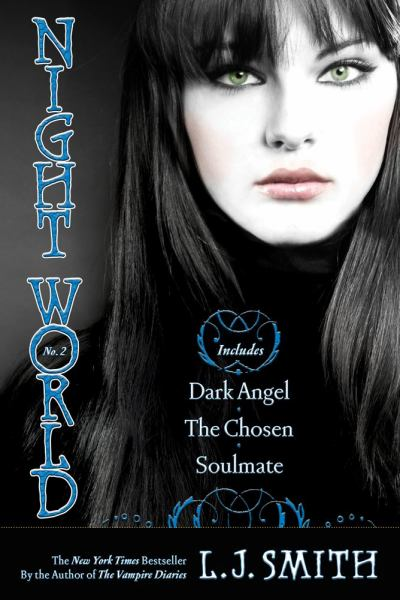 Night World, Bk.2 (Dark Angel/The Chosen/Soulmate)