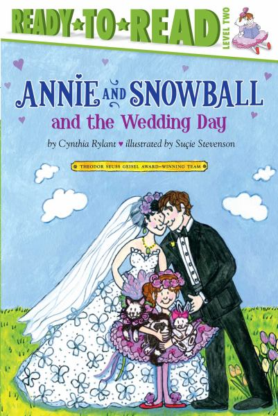 Annie and Snowball and the Wedding Day (Ready-To-Read, Level 2)