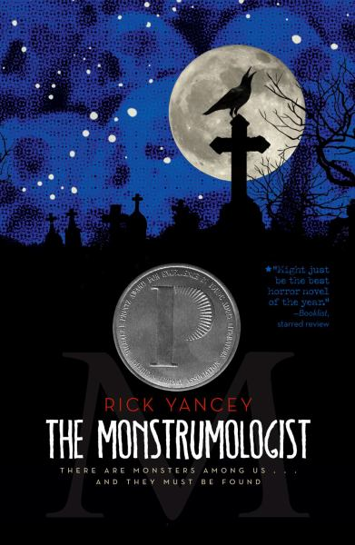 The Monstrumologist (The Monstrumologist, Bk 1)