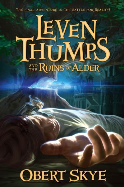 The Ruins of Alder (Leven Thumps, Bk. 5)