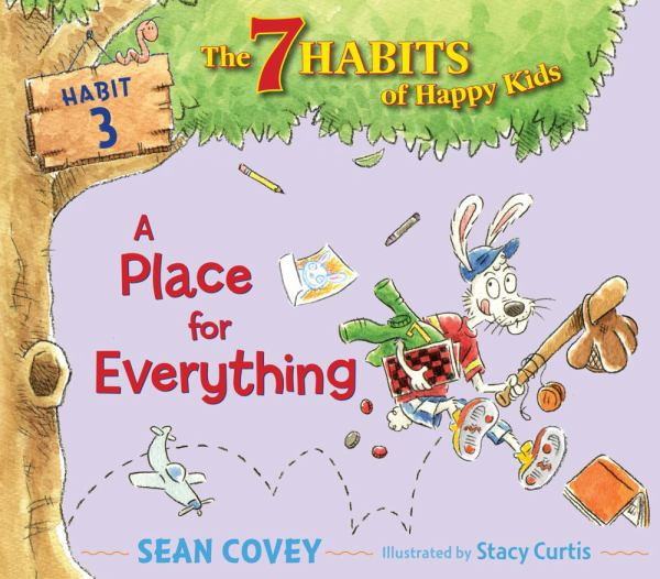 A Place for Everything (7 Habits of Happy Kids, Habit 3)