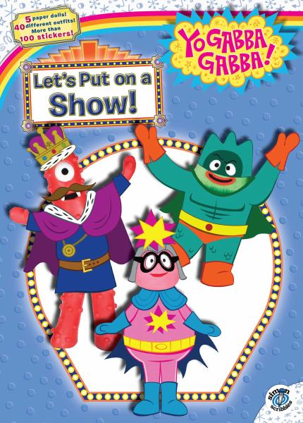 Let's Put on a Show! (Yo Gabba Gabba!)