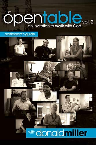 The Open Table Participant's Guide, Vol. 2: An Invitation to Walk with God