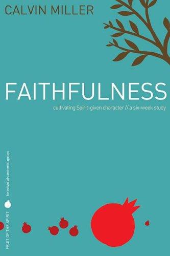 Faithfulness (Fruit of the Spirit)