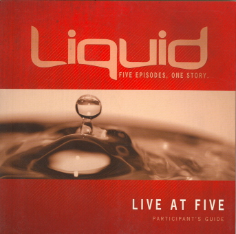 Live at Five Participant's Guide (Liquid)