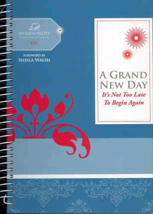 A Grand New Day (Women of Faith Study Guide Series: Joy)