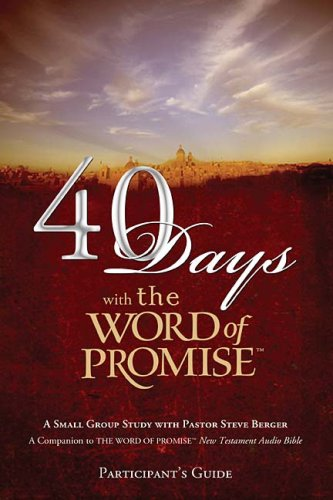 40 Days with the Word of Promise (Participant's Guide)