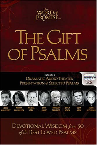 The Gift of Psalms: Devotional Wisdom from 50 of the Best Loved Psalms (The Word of Promise)