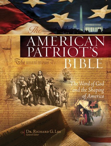 The American Patriot's Bible: The Word of God and the Shaping of America (NKJV, 4322)