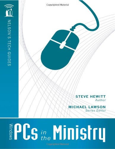 Windows PCs in the Ministry (Nelson's Tech Guides)