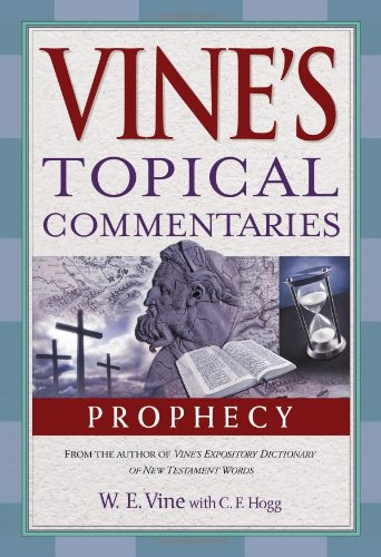 Prophecy (Vine's Topical Commentaries)