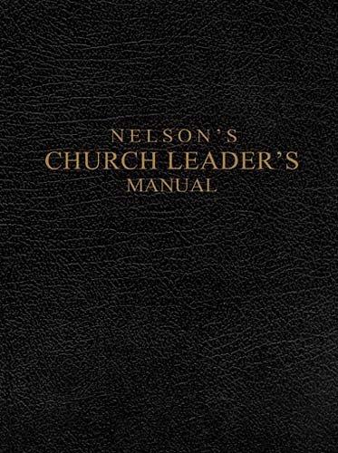 Nelson's Church Leader's Manual
