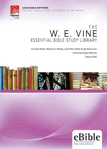 The W. E. Vine Essential Bible Study Library