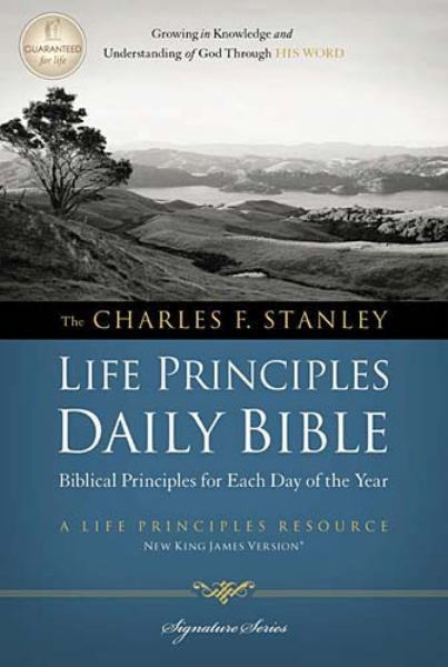 The Charles F. Stanley Life Principles Daily Bible (2862, NKJV/Devotional, Signature Series)