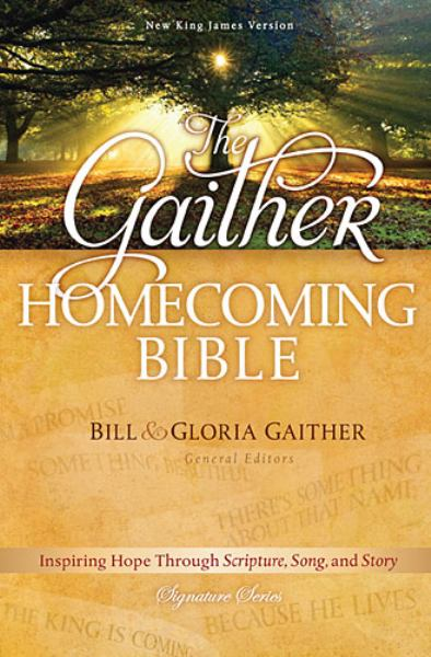 The Gaither Homecoming Bible (NKJV/Devotional, 7562/Hardcover)