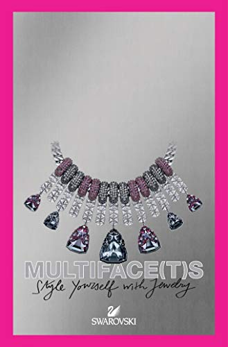 Multiface(t)s: Swarovski: Style Yourself with Jewelry