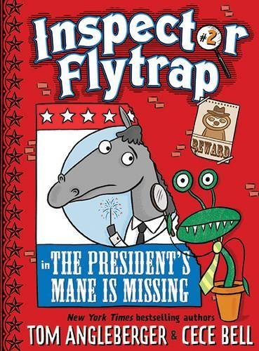 The President's Mane is Missing (Inspector Flytrap, Bk. 2)